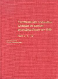 Verzeichnis der verkauften Gemälde im deutschsprachigen Raum vor 1800