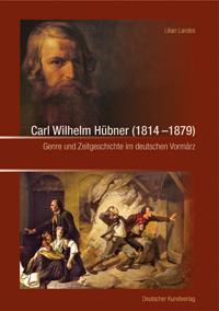 Carl Wilhelm Hübner (1814-1879)
