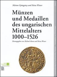 Münzen und Medaillen  des ungarischen Mittelalters 1000-1526