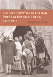 Jewish Identities in German Popular Entertainment, 1890-1933