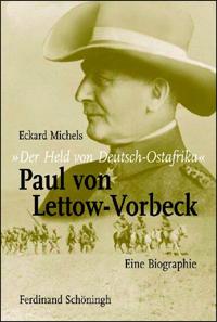 """""""Der Held von Deutsch-Ostafrika"""""""
