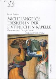 Michelangelos Fresken in der Sixtinischen Kapelle