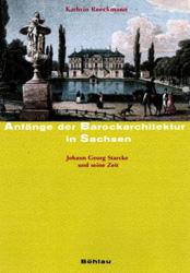 Anfänge der Barockarchitektur in Sachsen