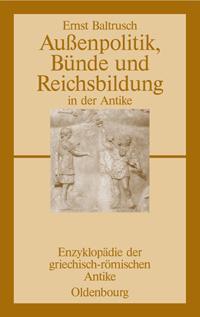 Außenpolitik, Bünde und Reichsbildung in der Antike