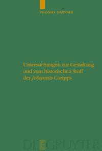 """Untersuchungen zur Gestaltung und zum historischen Stoff der """"Johannis"""" Coripps"""