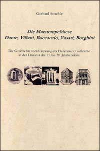 Die Marstempelthese - Dante, Villani, Boccaccio, Vasari, Borghini