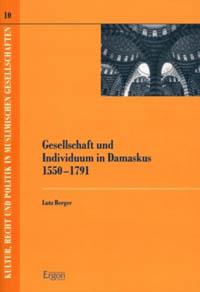 Gesellschaft und Individuum in Damaskus 1550-1791