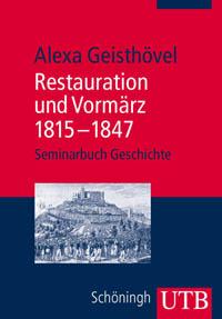 Restauration und Vormärz 1815-1847