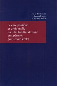 Science politique et droit public dans les facultés de droit européennes (XIIIe-XVIIIe siècle)