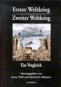 Erster Weltkrieg - Zweiter Weltkrieg: Ein Vergleich