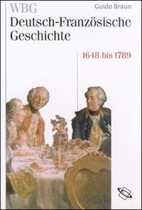 Von der politischen zur kulturellen Hegemonie Frankreichs 1648-1789