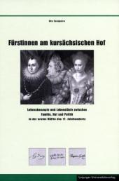 Fürstinnen am kursächsischen Hof
