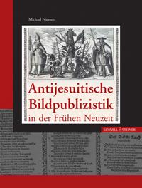 Antijesuitische Bildpublizistik in der Frühen Neuzeit