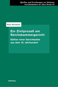 Ein Zivilprozeß am Reichskammergericht