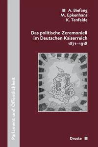 Das politische Zeremoniell im Deutschen Kaiserreich 1871-1918
