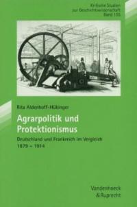 Agrarpolitik und Protektionismus