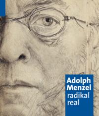Adolph Menzel. radikal real