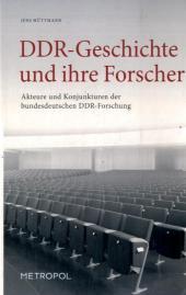 DDR-Geschichte und ihre Forscher