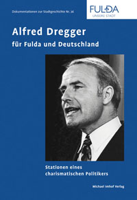 Alfred Dregger fr Fulda und Deutschland