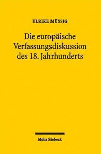 Die europäische Verfassungsdiskussion des 18. Jahrhunderts