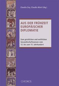 Aus der Frühzeit europäischer Diplomatie