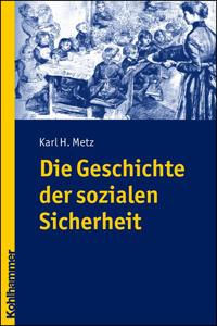 Die Geschichte der sozialen Sicherheit