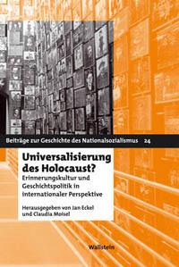 Universalisierung des Holocaust?