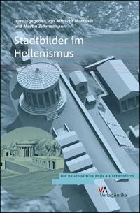 Stadtbilder im Hellenismus