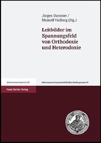 Leitbilder im Spannungsfeld von Orthodoxie und Heterodoxie