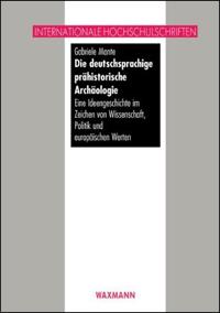 Die deutschsprachige prähistorische Archäologie