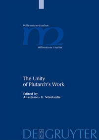 The Unity of Plutarch's Work