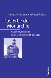 Das Erbe der Monarchie