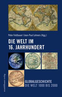 Die Welt im 16. Jahrhundert