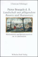 Pieter Breugels d. Ä. Landschaft mit pflügendem Bauern und Ikarussturz
