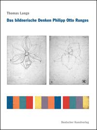 Das bildnerische Denken Philipp Otto Runges