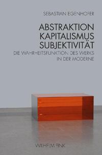 Abstraktion-Kapitalismus-Subjektivität