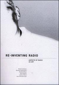 Re-inventing Radio