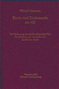 Kirche und Kirchenrecht um 900