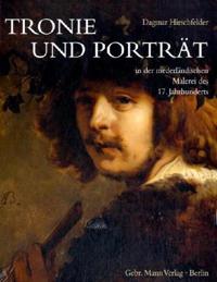 Tronie und Porträt in der niederländischen Malerei des 17. Jahrhunderts