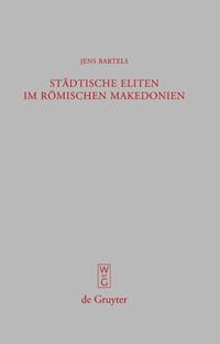 Städtische Eliten im römischen Makedonien