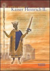 Kaiser Heinrich II. 1002-1024