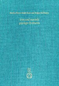 Iran und iranisch geprägte Kulturen