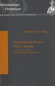 Deutschlands Osten - Polens Westen