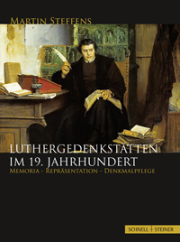 Luthergedenksttten im 19. Jahrhundert