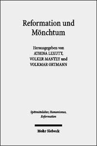 Reformation und Mönchtum