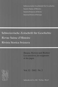 Hexen, Herren und Richter. Die Verfolgung von Hexern und Hexen auf dem Gebiet der heutigen Schweiz am Ende des Mittelalters