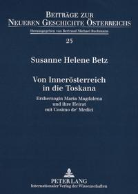 Von Innerösterreich in die Toskana