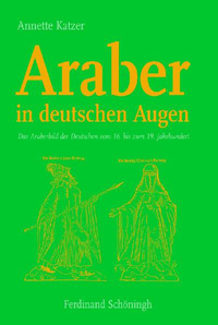 Araber in deutschen Augen