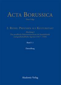 Acta Borussica, Neue Folge, 2. Reihe: Preußen als Kulturstaat