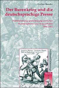 Der Burenkrieg und die deutschsprachige Presse